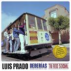 LUIS PRADO - Deberías (Single)