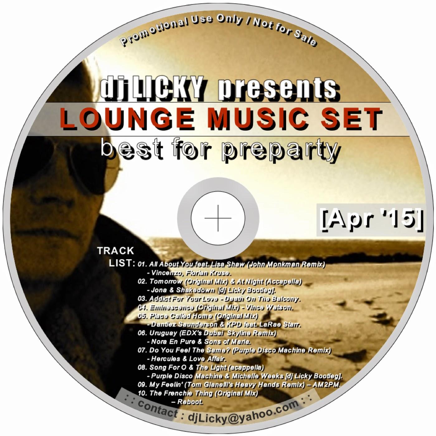 Lounge Music Set by dj Licky [Apr 2015]