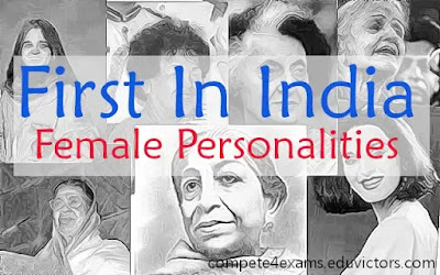 First In India (Female Personalities) #GeneralAwareness #compete4exams #eduvictors
