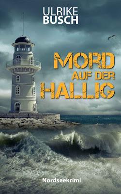 'Mord auf der Hallig: Nordseekrimi' von Ulrike Busch