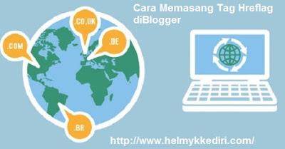 Cara Memasang Tag Hreflag diBlogger