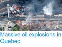 https://sciencythoughts.blogspot.com/2013/07/massive-oil-explosions-in-quebec.html