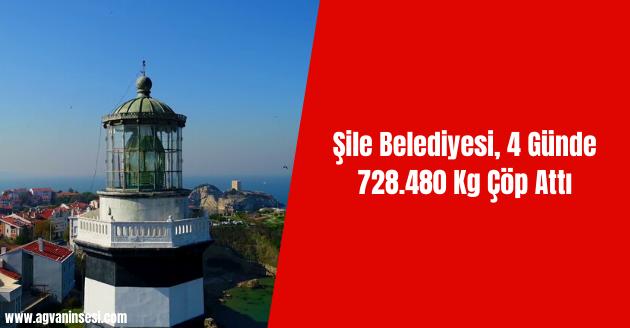 Şile Belediyesi, 4 Günde 728.480 Kg Çöp Attı