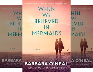 Barbara O'Neal: Tale of Two Sisters - When We Believed in Mermaids: Books