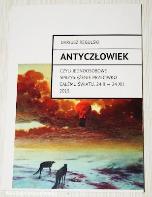 """Książkowa sobota - Book Tour z """"Antyczłowiekiem"""" Dariusza Regulskiego"""