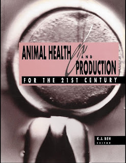 Animal Health and Production for the 21st Century 1st Edition
