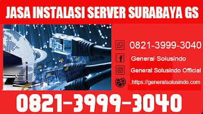 NO.1 jasa instalasi server surabaya GS