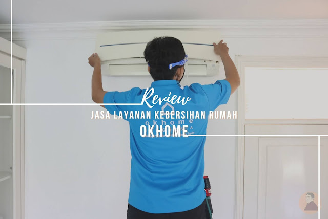 Jasa Layanan Kebersihan Rumah OKHOME