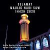 Selamat Maulid Nabi 1442 H 2020, Yuk Ikut Tuntunan Muhammad SAW