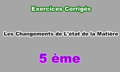 Exercices Corrigés Changements de l'état de la Matière 5eme PDF