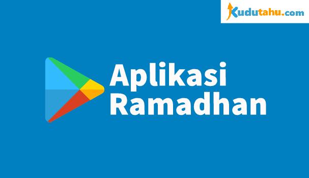 Aplikasi Android Wajib di Bulan Ramadhan
