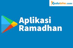 Biar Tambah Berkah, Aplikasi Android Ini Wajib di Pasang Saat Bulan Ramadhan