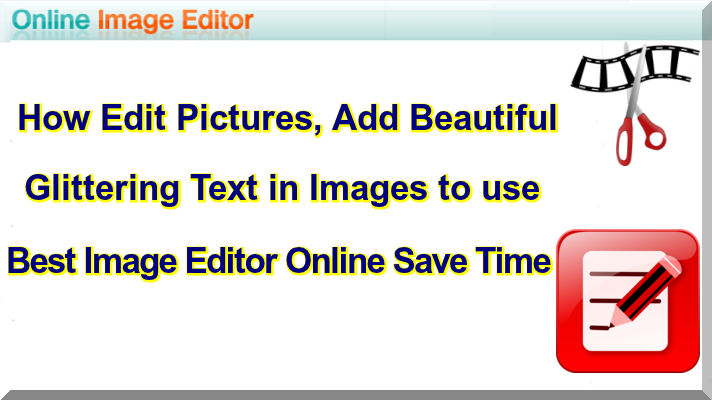 How Edit Images Add Beautiful Text  to Picture Use Online Image Editor