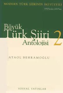 Ataol Behramoğlu - Büyük Türk Şiiri Antolojisi 2