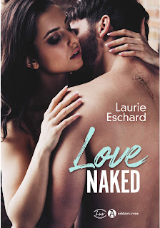 http://www.unbrindelecture.com/2020/03/love-naked-de-laurie-eschard.html
