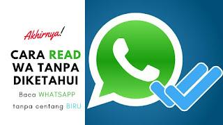 Tidak di pungkiri memang bahwa saat ini WhatsApp kini menjadi salah satu aplikasi chattin Cara Menghilangkan Centang Biru Di Wa Untuk Kepentingan Privasi