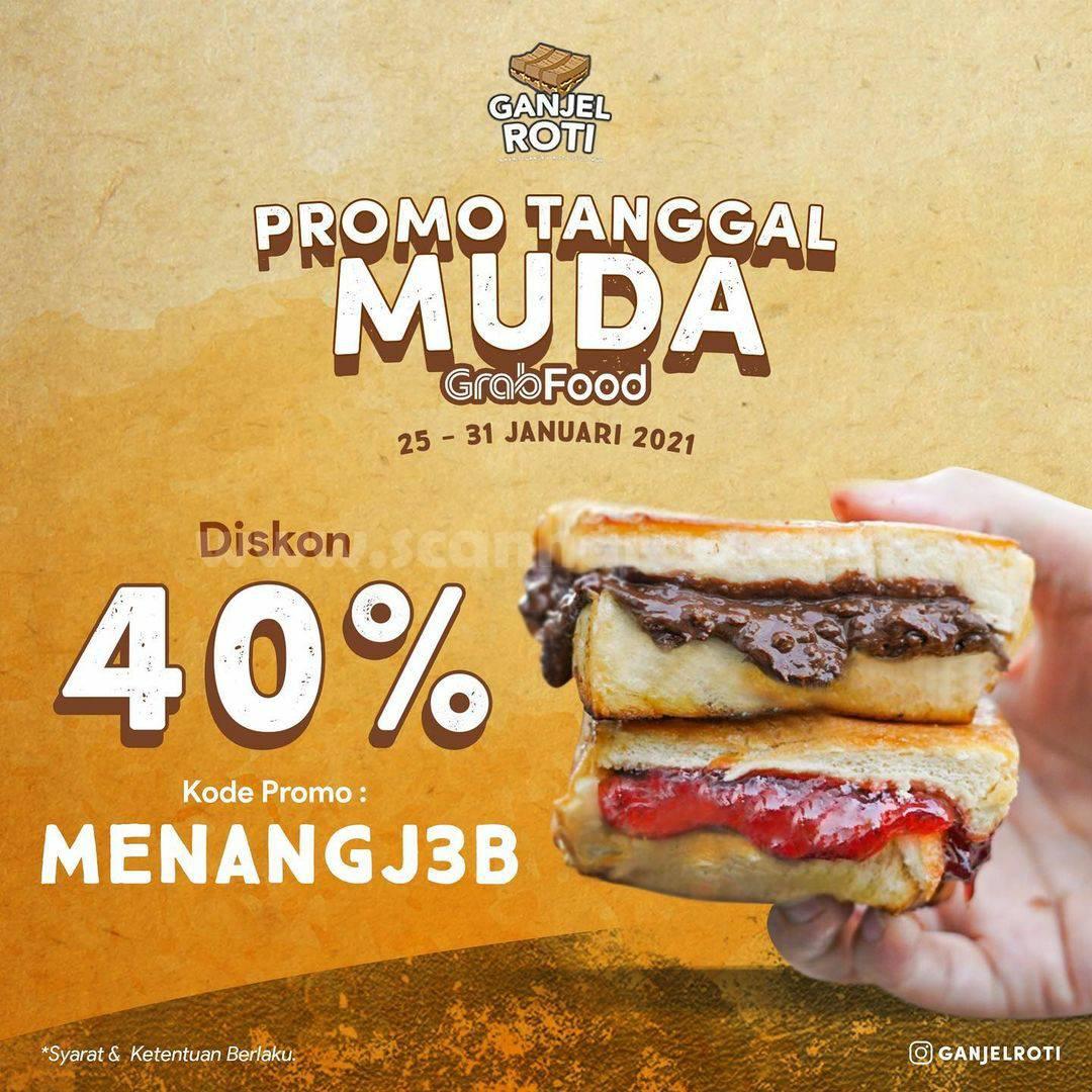GANJEL ROTI Promo Tanggal Muda! DISKON 40% khusus pemesanan via GRABFOOD