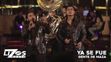 YA SE FUE Lyrics - GENTE DE MAZA