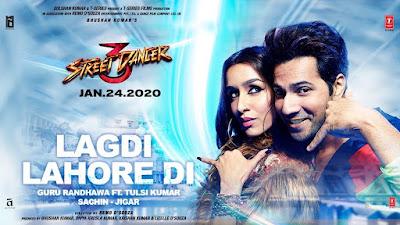 Lagdi Lahore Di Song Lyrics - Street Dancer 3D - Hindi Songs Lyrics