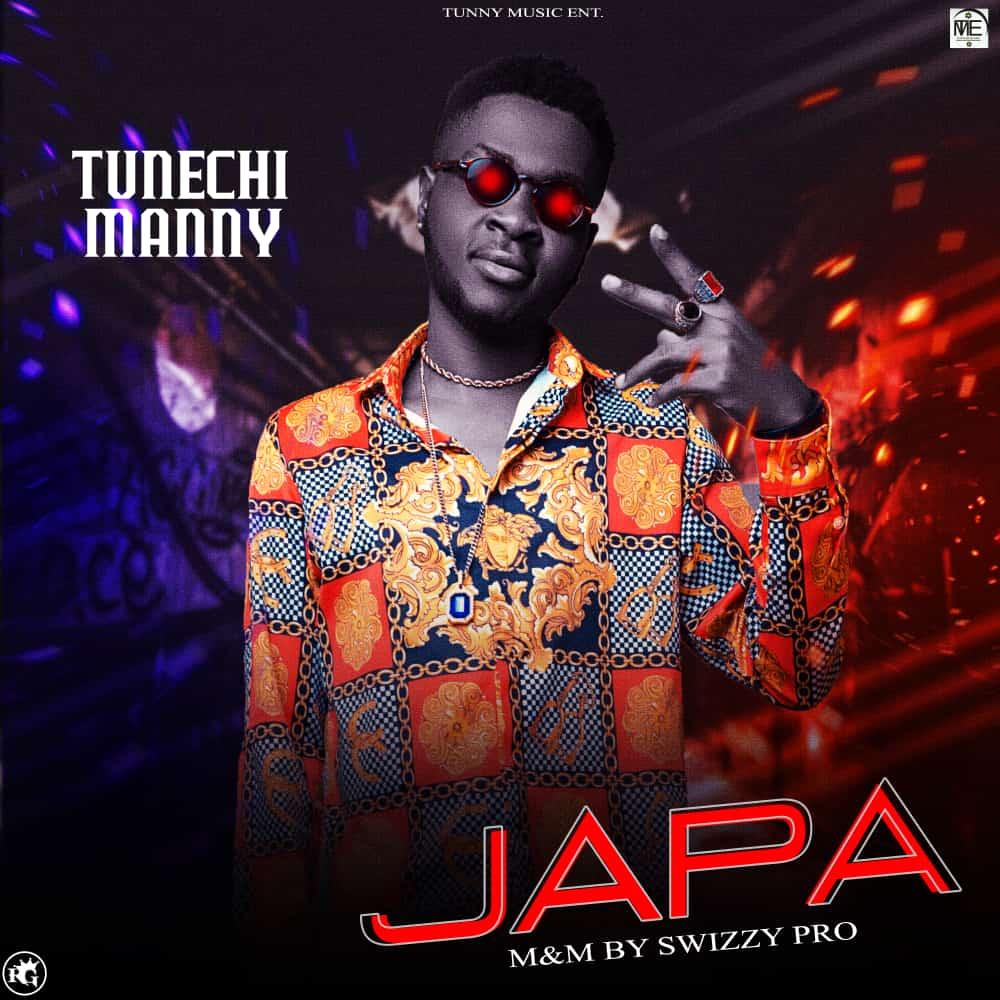 [Music] Tunechi Manny - Japa (prod. Swizzy pro) #Arewapublisize