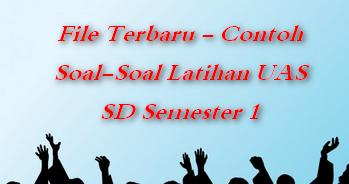 File Terbaru Contoh Soal Soal Latihan Uas Sd Semester 1 File Terbaru