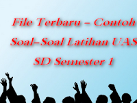 File Terbaru - Contoh Soal-Soal Latihan UAS SD Semester 1
