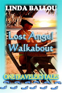 Lost Angel Walkabout - One Traveler's Tales