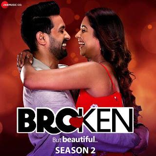 Broken But Beautiful Season 2 (2019) MP3 Songs