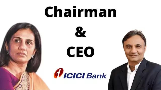 ICICI Bank Chairman & CEO/MD