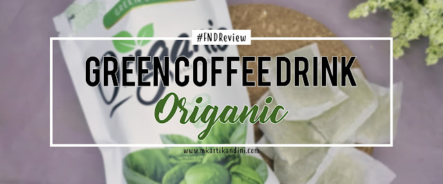 Origanic Green Coffee Review Kopi Hijau