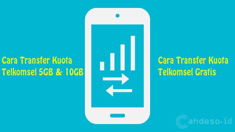 Cara Transfer Kuota Telkomsel 5GB dan 10GB Gratis