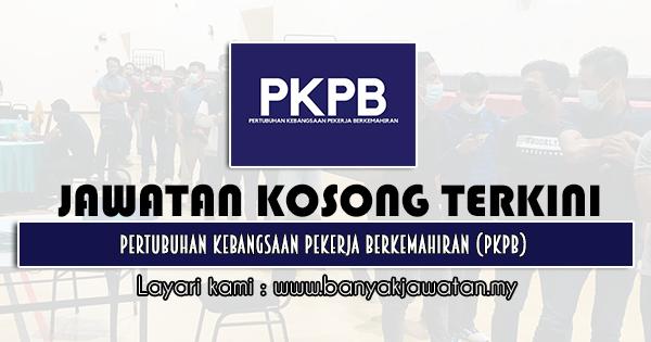 Jawatan Kosong 2021 di Pertubuhan Kebangsaan Pekerja Berkemahiran (PKPB)