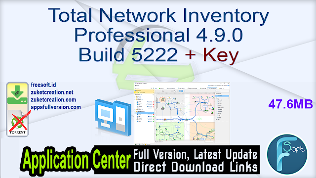 Total Network Inventory Professional 4.9.0 Build 5222 + Key