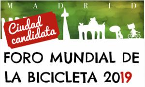 Apoya candidatura Foro Mundial Bici 2019 en MadridD