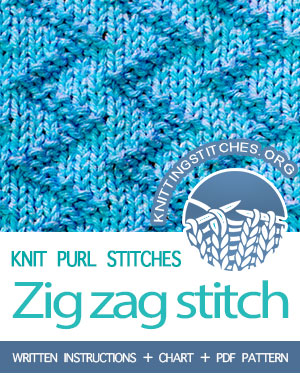 KNIT & PURL Stitches. #howtoknit the Zig Zag Stitch (Zick Zack Stitch/ Rick Rack Stitch). FREE written instructions, Chart, PDF knitting pattern.  #knittingstitches #knitpurl