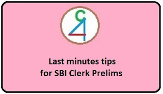 Last Minute Tips for SBI Clerk Prelims: