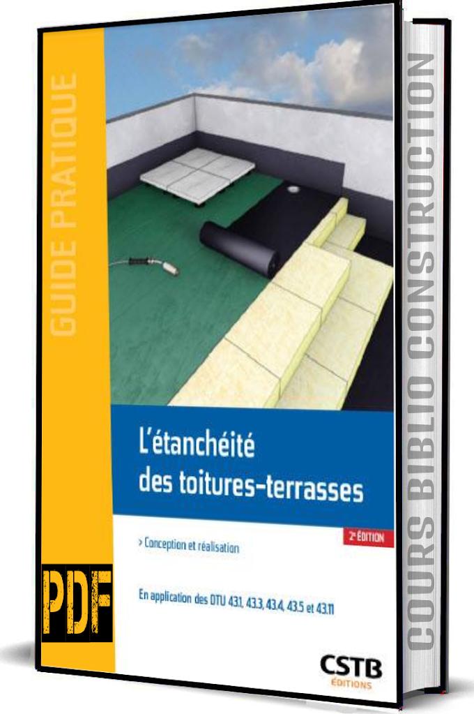 Guide Pratique : l'étanchéité des toitures-terrasses