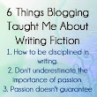 6 Things Blogging Taught Me About Writing Fiction