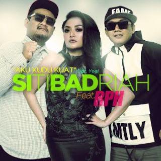 Siti Badriah - Aku Kudu Kuat (feat. RPH) Mp3