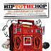 Hip To The Hop (30th Anniversary Of Hip Hop)