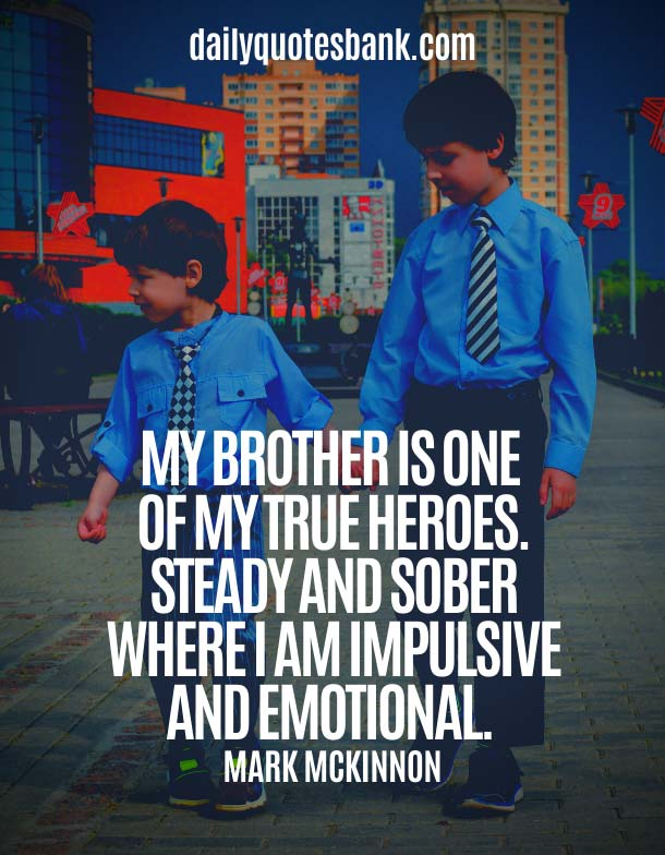 Lovely Brother Quotes From Brother - Heart Touching Lines For Brother