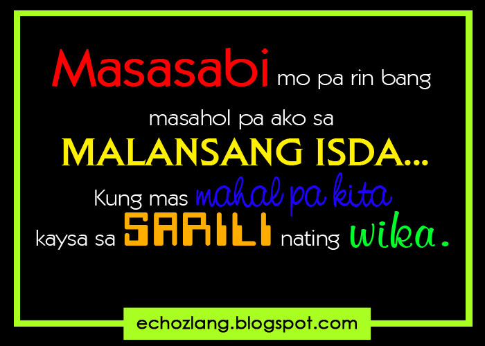 Mahal Kita Love Quotes Tagalog: Masasabi Mo Parin Bang Masahol Pa Ako Sa Malansang Isda