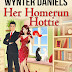 #bookreview #fivestarread - Her Homerun Hottie  Author: Wynter Daniels  @WynterDaniels