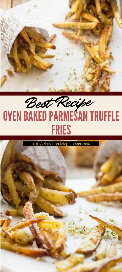OVEN BAKED PARMESAN TRUFFLE FRIES #vegan #vegetarian #soup #breakfast #lunch