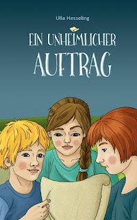 """Jugendkrimi: """"Ein unheimlicher Auftrag"""" von Ulla Hesseling, ab 10 Jahre"""