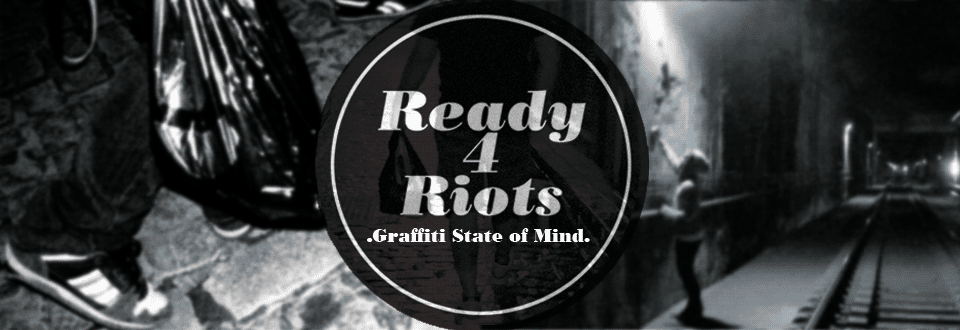 READY 4 RIOTS - Graffiti State of Mind