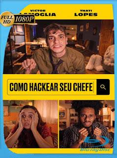 Cómo hackear a tu jefe (2021) HD [1080p] Latino [GoogleDrive] PGD