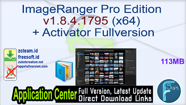 ImageRanger Pro Edition v1.8.4.1795 (x64) + Activator Fullversion