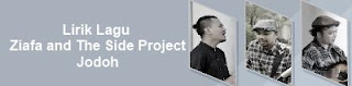 Lirik Lagu Ziafa and The Side Project - Jodoh