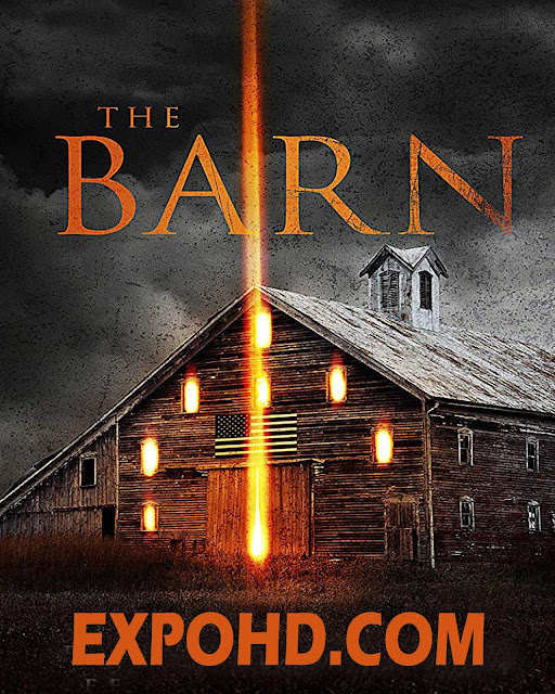 The Barn 2018 Full Movie Download 480p | HD 720p | HDRip x265